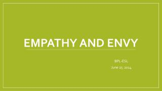 Empathy and envy
