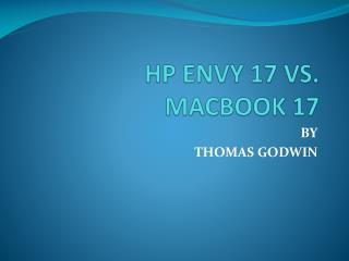HP ENVY 17 VS. MACBOOK 17