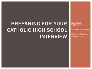 Preparing for Your  Catholic High school interview