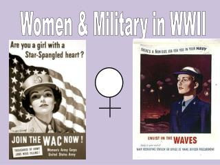 Women & Military in WWII