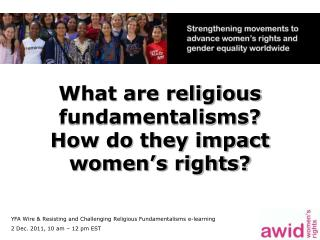 What are religious fundamentalisms?  How do they impact women's rights?