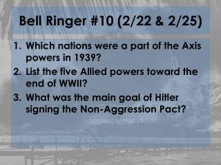 Bell Ringer #10 (2/22 & 2/25)