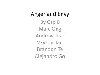 Anger and Envy