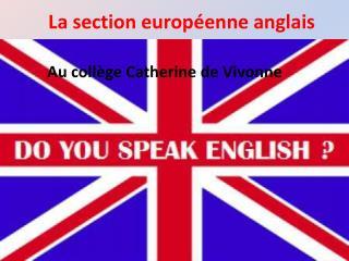 La section européenne anglais