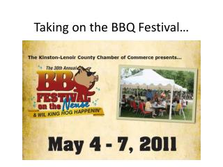 Taking on the BBQ Festival…