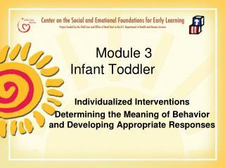 Module 3 Infant Toddler