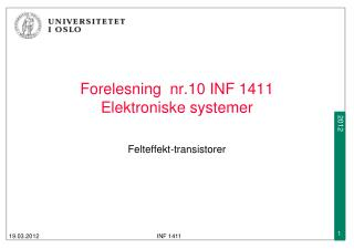 Forelesning  nr.10 INF 1411  Elektroniske systemer