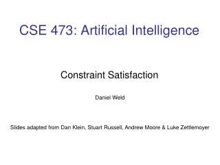 CSE 473: Artificial Intelligence