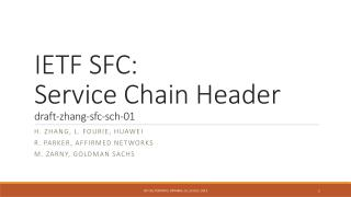 IETF SFC: Service Chain Header draft-zhang-sfc-sch-01