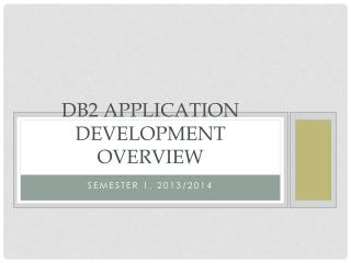 DB2 Application Development overview