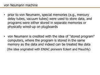 von  Neumann  machine