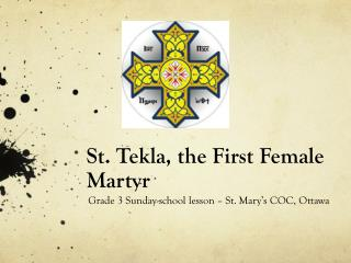 St.  Tekla , the First Female Martyr
