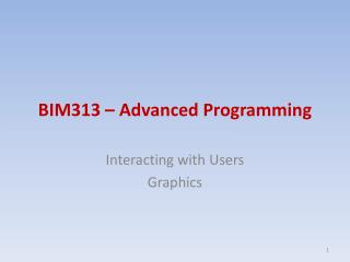 BIM313 – Advanced Programming