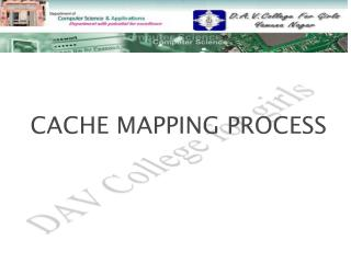 CACHE MAPPING PROCESS