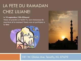 La fete du  ramadan  chez  liliane !