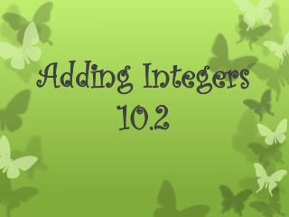 Adding Integers 10.2