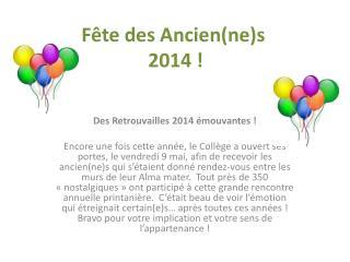 Fête des Ancien(ne)s  2014 !