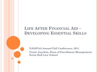 Life After Financial Aid – Developing Essential Skills