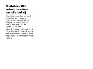 G li atleti della FIBS (federazione italiana baseball e softball)