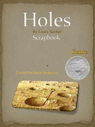 Holes Scrapbook