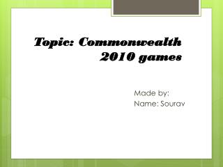 Topic: Commonwealth  2010 games