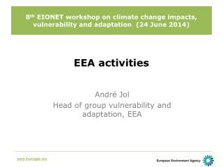 8 th  EIONET workshop on climate change impacts, vulnerability and adaptation  (24 June 2014)