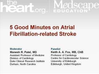 5 Good Minutes on Atrial Fibrillation-related Stroke