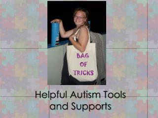 Helpful Autism Tools and Supports