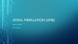 Atrial fibrillation (afib)