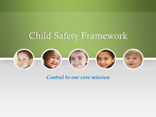 Child Safety Framework