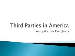 Third Parties in America