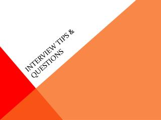 Interview Tips & Questions