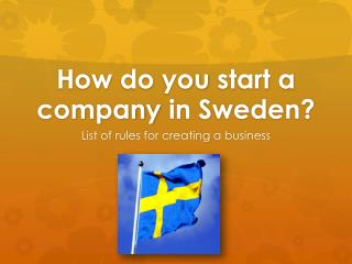 How  do  you  start a  company  in Sweden?