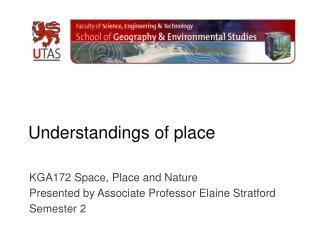 Understandings of place
