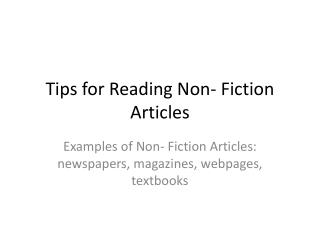 Tips for Reading Non- Fiction Articles