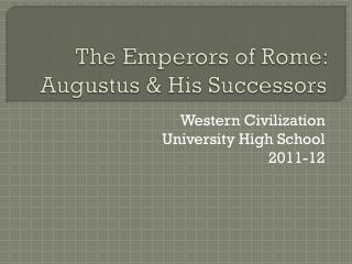 The Emperors of Rome: Augustus & His Successors
