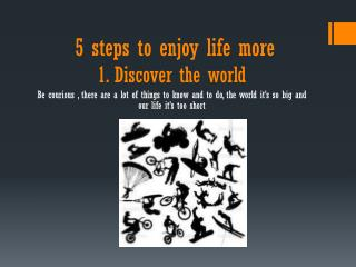 5 steps to enjoy life more