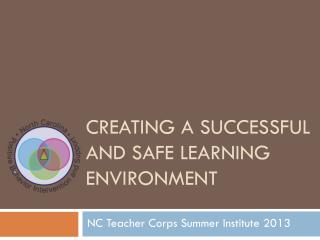 Creating a successful and safe learning environment