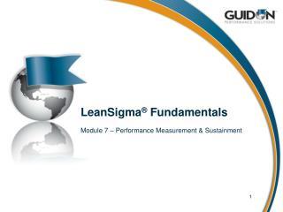 LeanSigma ®  Fundamentals