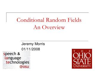 Conditional Random Fields An Overview