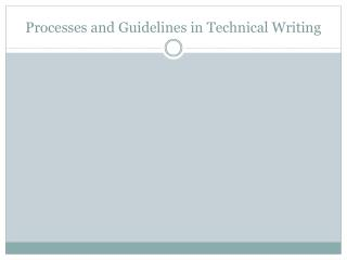 Processes and Guidelines in Technical Writing