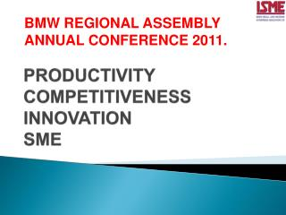PRODUCTIVITY COMPETITIVENESS INNOVATION SME