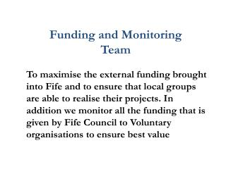 Funding and Monitoring Team