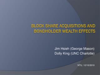 Block Share Acquisitions and Bondholder wealth effects