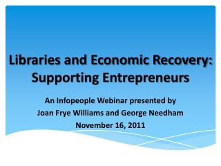 Libraries and Economic Recovery: Supporting Entrepreneurs