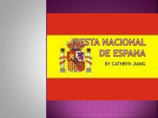 Fiesta Nacional de Espana