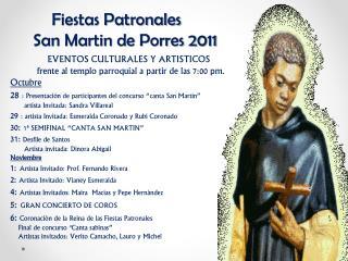 Fiestas Patronales      San Martin de Porres 2011