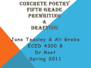 Concrete Poetry Fifth Grade  Prewriting &  drafting