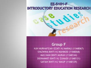 EE-5101-F  INTRODUCTORY EDUCATION RESEARCH