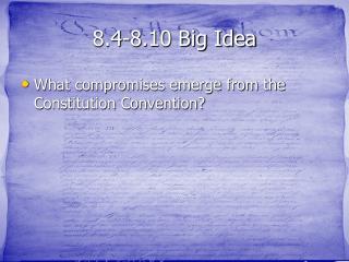 8.4-8.10 Big Idea